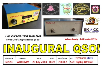 PigRig #122 Inaugural QSO QSL Card - to N2ESE on July 25, 2013